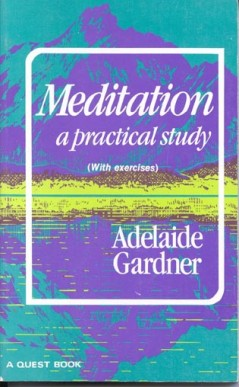 Meditation: A Practical Study with Exercises