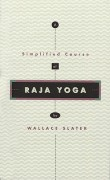 A Simplified Course of Raja Yoga