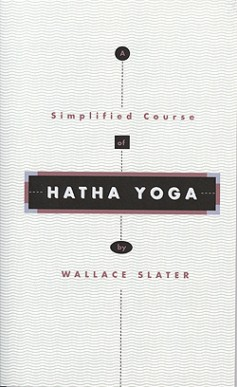 A Simplified Course of Hatha Yoga