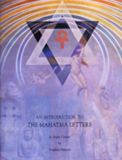 An Introduction to The Mahatma Letters Study Guide (SG): Third Edition