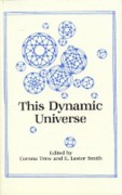 This Dynamic Universe: Essays on Fohat