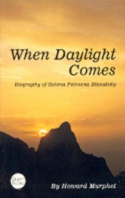 When Daylight Comes: Biography of HPB