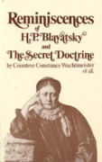 Reminiscences of H.P. Blavatsky and The Secret Doctrine
