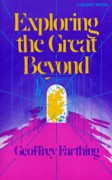 Exploring the Great Beyond: A Thought provoking Study of Occultism