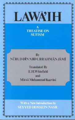 Lawa'ih: A Treatise on Sufism