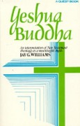 Yeshua Buddha: An interpretation of New Testament Theology as a meaningful myth
