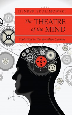 The Theatre of the Mind: Evolution in the Sensitive Cosmos