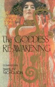 The Goddess Re-Awakening: The Feminine Principle today