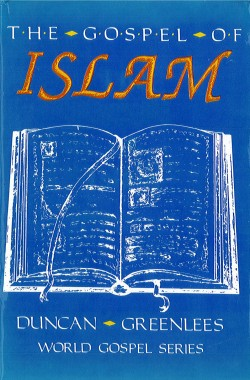 The Gospel of Islam(Cloth)