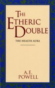 Etheric Double: The Health Aura