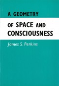 Geometry of Space Consciousness: n this little volume, a new approach to the understanding of that ultimate mystery, space, has been indicated. Physical space is viewed as the outer, visible appearance of an invisible 'inner space'. The explanations given