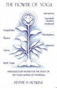 The Flower of Yoga: Intro notes for the study of the Yoga Sutras of Patanjali