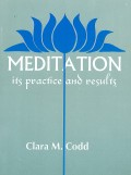 Meditation, Its Practice And Results