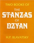 Two Books of the Stanzas of Dzyan