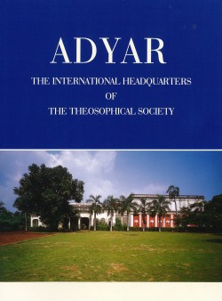 Adyar:  The International Headquarters of the Theosophical Society