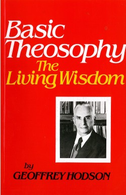 Basic Theosophy: The Living Wisdom