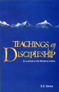 Teachings on Discipleship: As outlined in the Mahatma Letters