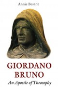 Giordano Bruno: An Apostle of Theosophy