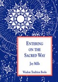 Entering on the Sacred Way: A Psychological Commentary on Light on the Path