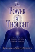 The Power of Thought: A Twenty-First Century Adaptation  of Annie Besant's Classic work,  Thought Power