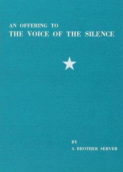 An Offering to the Voice of the Silence(PM)