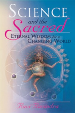 Science and the Sacred: Eternal Wisdom in a Changing World