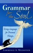 Grammar for the Soul (Cloth): Using language for Personal Change