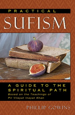 Practical Sufism: A Guide to the Spiritual Path