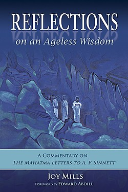 Reflections on an Ageless Wisdom (Cloth): A Commentary on The Mahatma Letters to AP Sinnett