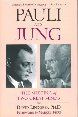 Pauli And Jung: A Meeting Of Two Great Minds