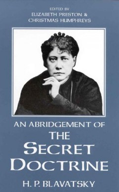 An Abridgement of The Secret Doctrine